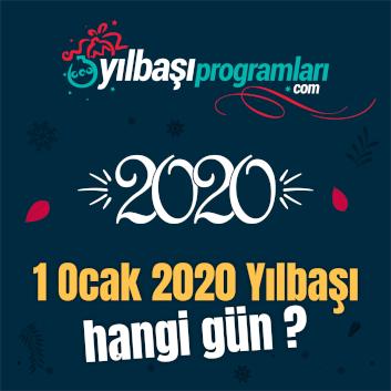 2020 Yılbaşı Hangi Gün?