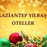 Gaziantep Yılbaşı Oteller