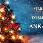Yılbaşı Otelleri Ankara