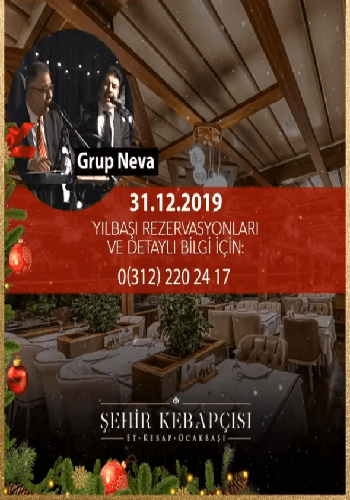 Ankara Şehir Kebapçısı Yılbaşı Programı 2020