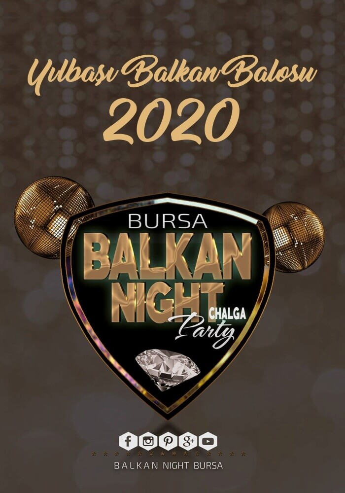 Bursa Balkan Night 2020 Yılbaşı Programı