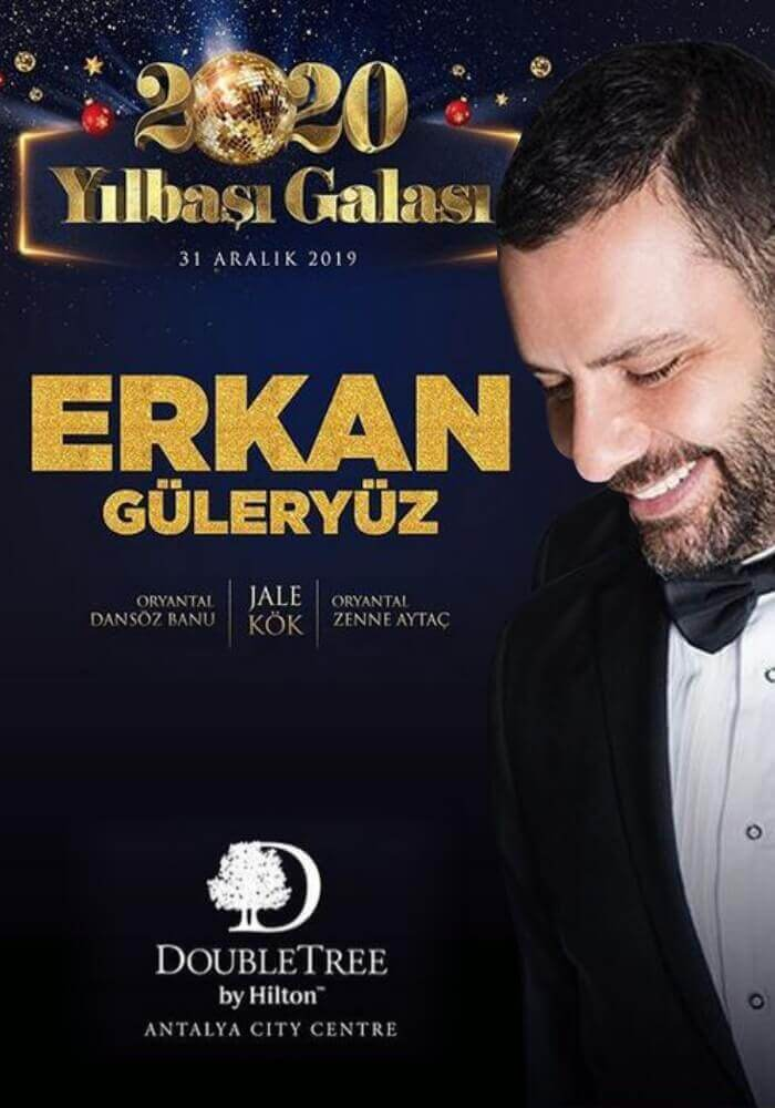 Erkan Güleryüz ile DoubleTree by Hilton Antalya City Centre 2020 Yılbaşı Programı