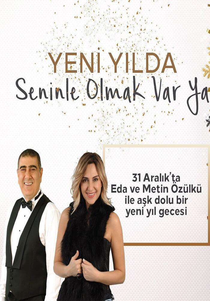 Eda ve Metin Özülkü ile Hilton İstanbul Maslak Hotel Yılbaşı Programı 2020