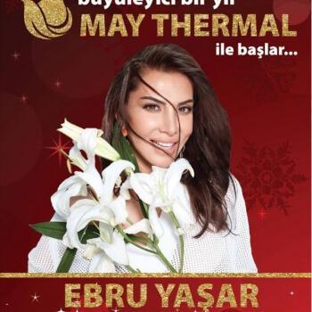 Ebru Yaşar Yılbaşı Gecesi Afyon May Thermal'de Sevenleriyle Buluşuyor