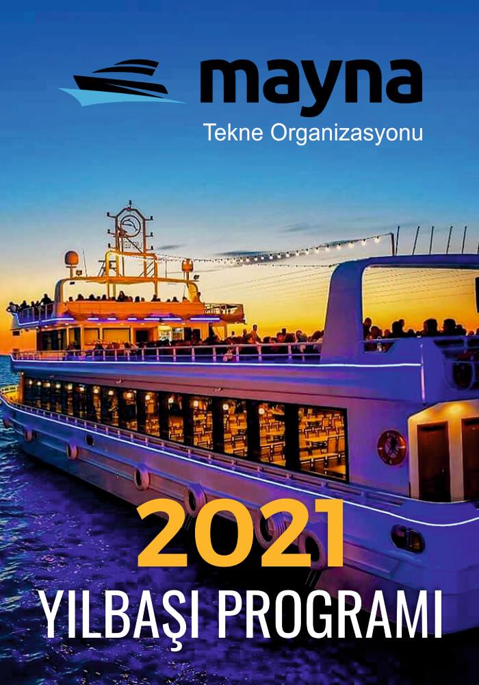 Mayna Tekne Organizasyonu Teknede Yılbaşı Programı 2021