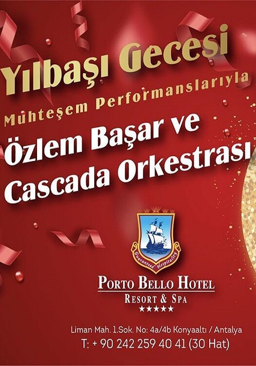 Porto Bello Hotel Antalya Yılbaşı Programı 2020