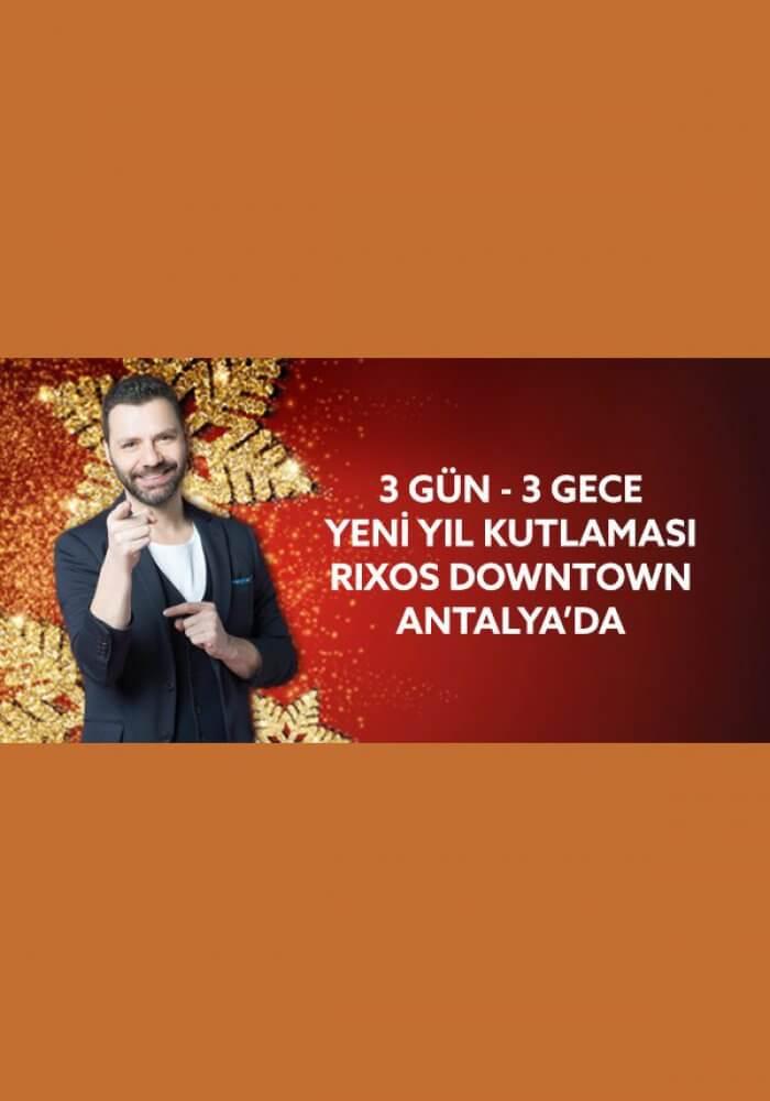 Rixos Downtown Antalya Yılbaşı 2018