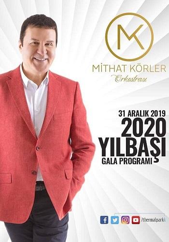 Mithat Körler ile Afyon Sandıklı Thermal Park Otel 2020 Yılbaşı Gala Programı