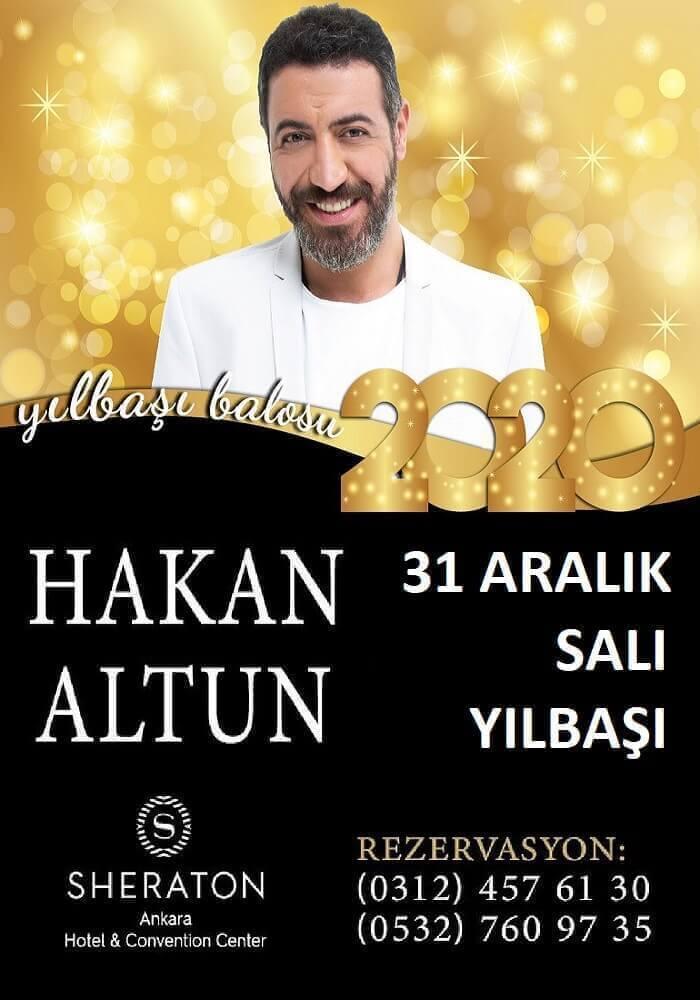 Hakan Altun ile Sheraton Ankara Hotel Yılbaşı Balosu 2020