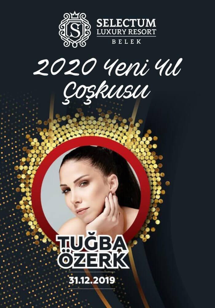 Tuğba Özerk ile 2020 Yılbaşı Selectum Luxury Resort Antalya