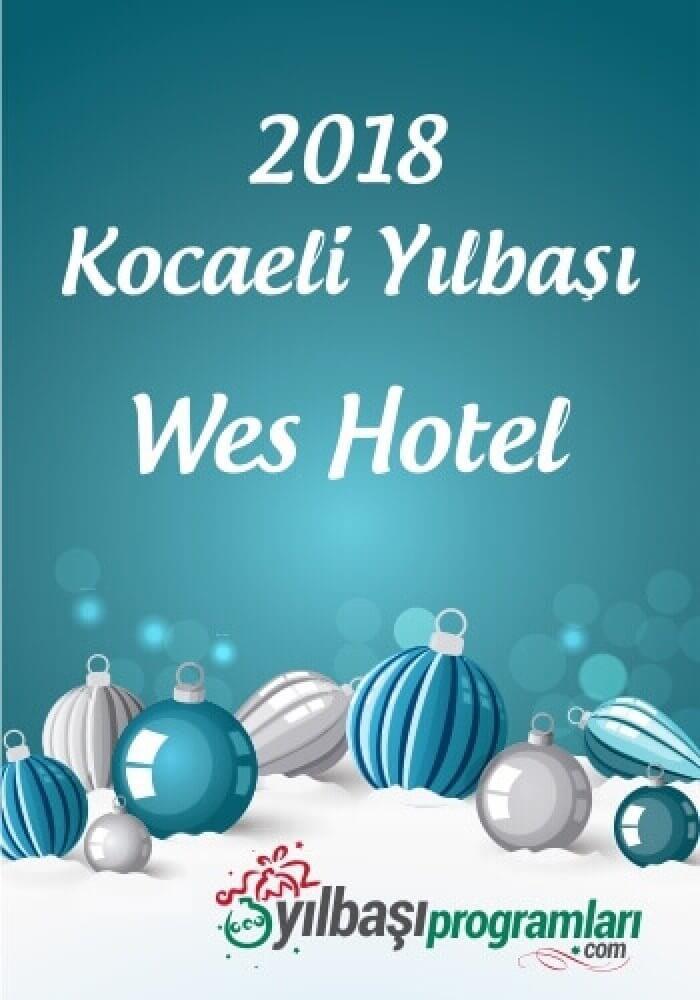Wes Hotel İzmit Yılbaşı 2018
